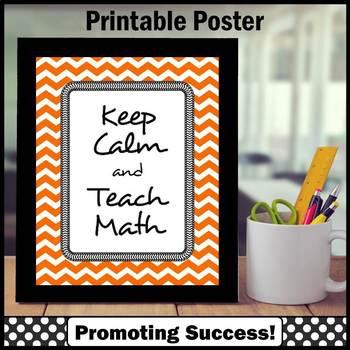 Keep Calm and Teach Math Quote Poster Teacher Appreciation