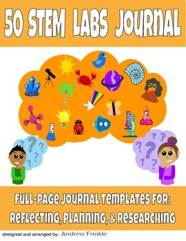 50 STEM Labs Science Journals - full page templates for ex