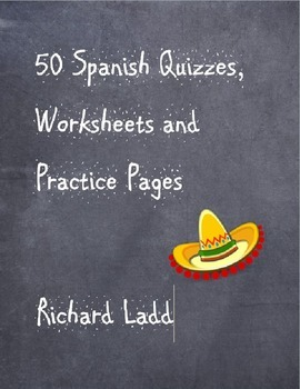 50 Spanish Worksheets Practice Sheets and Quizzes