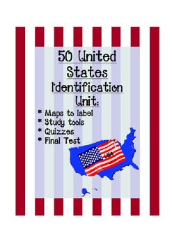 50 US States Identification:  maps, quizzes, final test