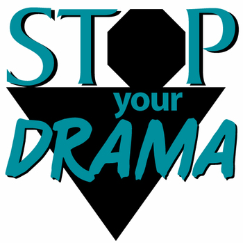 50 Ways to Stop Your Drama