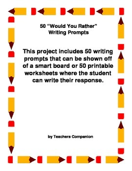 50 Writing Prompts with Worksheet/Digital Prompt for each