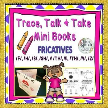 FRICATIVES: Trace, Color, Talk and Take Mini-Books: F, H,