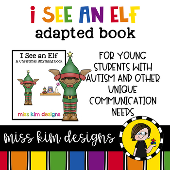 I See An Elf: Adapted Book for students with Autism