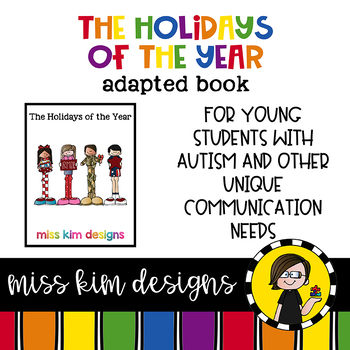 The Holidays of the Year: Adapted Book for Early Childhood