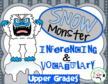 Inferencing & Vocabulary Abominable Snowman