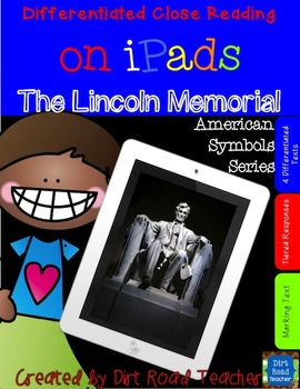 American Symbols: The Lincoln Memorial ~ Close Reading on iPads