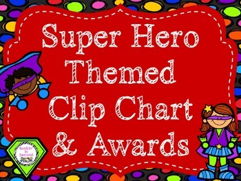 Super Hero Theme Behavior Clip Chart