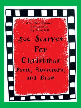 500 Scarves For Christmas: Poem, Questions, and Draw