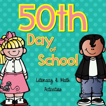 50th Day of School Literacy & Math Activities Pack