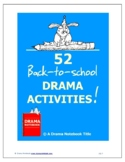 52 Back to School Drama Activities
