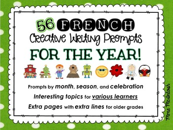 56 FRENCH Writing Prompts YEAR-LONG