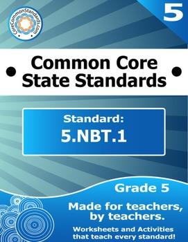 5.NBT.1 Fifth Grade Common Core Bundle - Worksheet, Activi