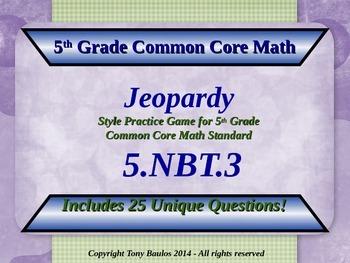 5.NBT.3 Jeopardy Game 5th Grade Math 5 NBT.3 Compare Decim