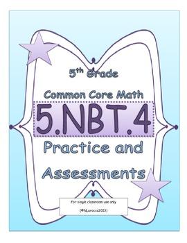 5.NBT.4 5th Grade Common Core Math Practice or Assessments