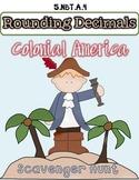 5.NBT.A.4 *Rounding Decimals* Colonial America Scavenger H