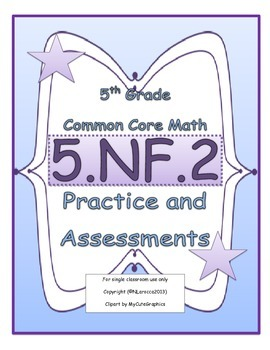 5.NF.2 5th Grade Common Core Math Practice or Assessments