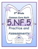 5.NF.5 5th Grade Common Core Math Practice or Assessments
