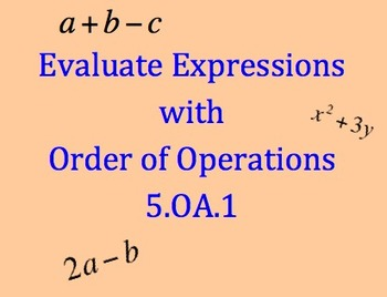5.OA.1 Evaluate Expressions with Order of Operations