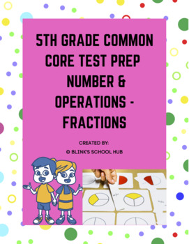 5TH GRADE MATH COMMON CORE TEST PREP -  NUMBER & OPERATION