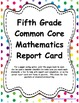 5th: CC LA, Math, & NGSS Report Cards