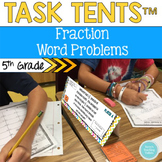 Task Tents™: Fraction Word Problems {5th Grade}