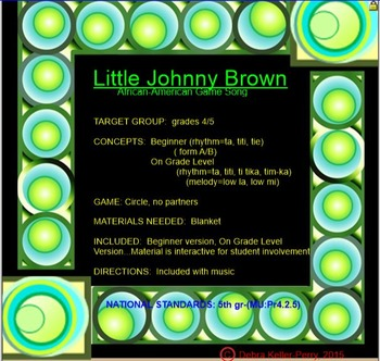 5th Gr. African-American Game Song: LITTLE JOHNNY BROWN (S