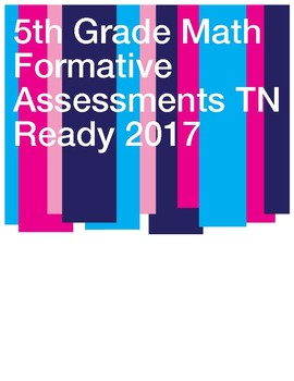 5th Grade- Test Prep TNReady 22 Math Quizzes of Tennessee