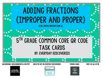 5th Grade Adding Fractions (proper and mixed)