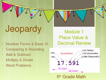 5th Grade CC End of Module 1 Jeopardy Review
