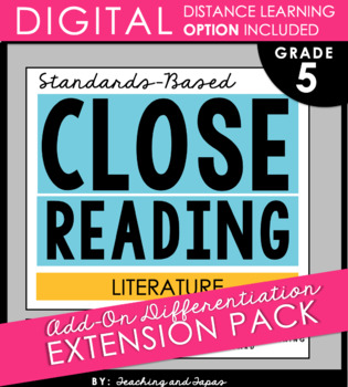 5th Grade Close Reading - Literature **Add-On Extension Pack**