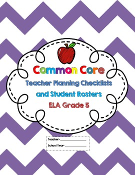 5th Grade Common Core ELA Checklists and Student Rosters
