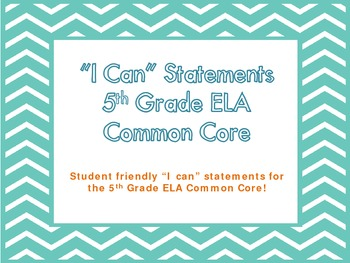 """5th Grade Common Core ELA """"I Can"""" Statements/Learning Targ"""