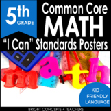 """5th Grade Common Core """"I Can"""" Standards Posters {MATH ONLY}"""