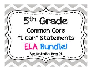 "5th Grade Common Core ""I Can"" Statements ELA Bundle"