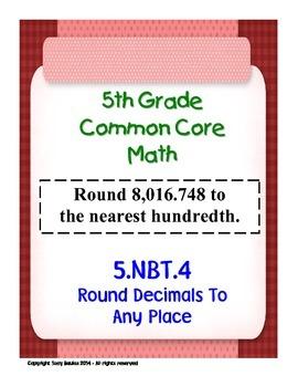 5th Grade Common Core Math 5 NBT.4 Round Decimals To Any P