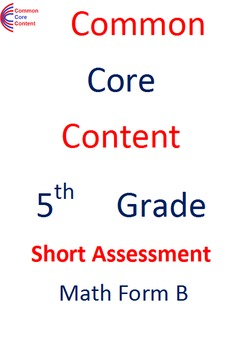 5th Grade Common Core Math Assessment SHORT Form B (10 Que
