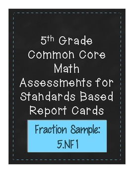 5th Grade Common Core Math Assessments for Standards Based