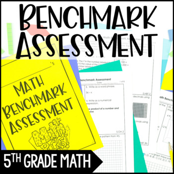 5th Grade Common Core Math Benchmark Assessment {All Standards}