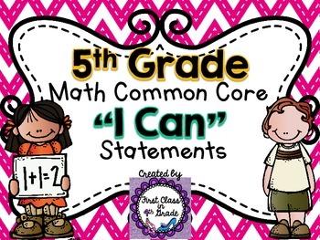 """5th Grade Common Core Math """"I Can"""" Statements (Chevron)"""