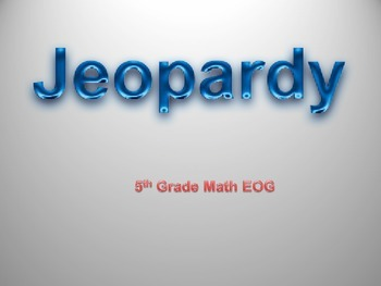 5th Grade Common Core Math Jeopardy Review