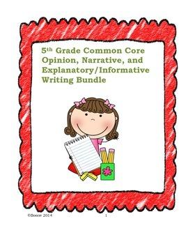 5th Grade Common Core Opinion, Narrative, and Expository W
