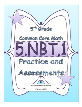5.NBT.1 5th Grade Common Core Math Practice or Assessments