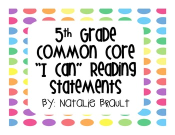 "5th Grade Common Core Reading ""I Can"" Statements in Bright Dots"