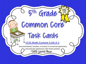 5th Grade Common Core Task Cards Parentheses, Braces, and