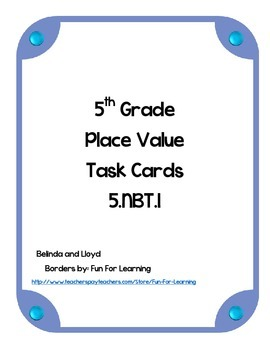 5th Grade Common Core Whole Number Place Value Task Cards
