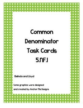 5th Grade Common Denominator Task Cards--Common Core