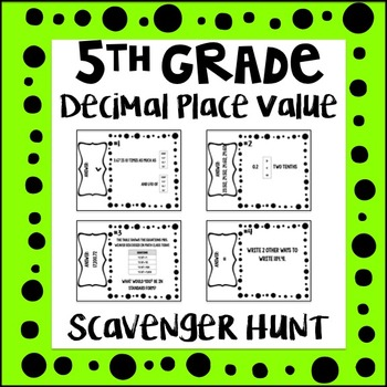 5th Grade Decimal Place Value Scavenger Hunt