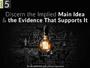Discern the implied main idea and the evidence that suppor
