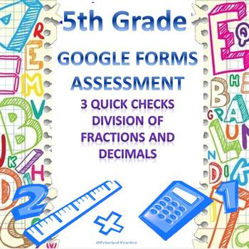 5th Grade Division of Fractions and Decimals 3 Google Form
